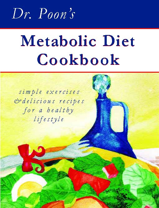 Dr. Poon's Metabolic Diet Cookbook